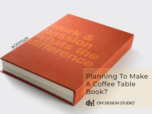 Oh How To Make A Coffee Table Book And Publish It Oh Design Studio